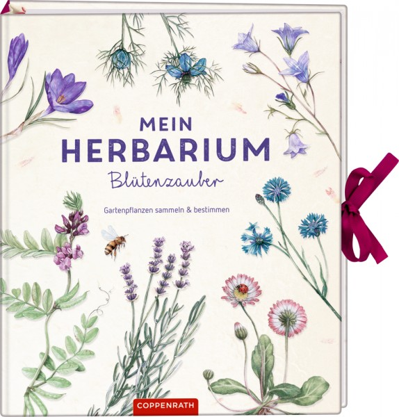 Mein Herbarium: Blütenzauber